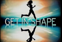 Top 10 Best Tips to Get in Shape|2022